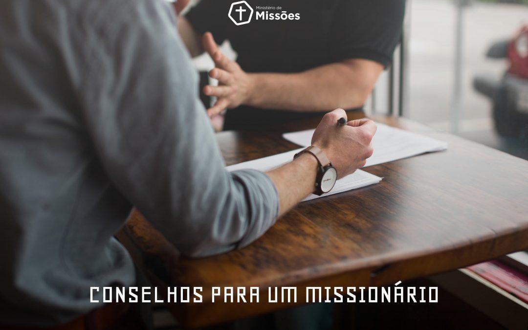 Conselhos para um missionário