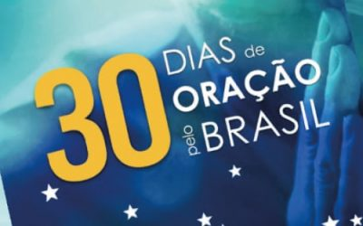 30 dias de oração pelo Brasil